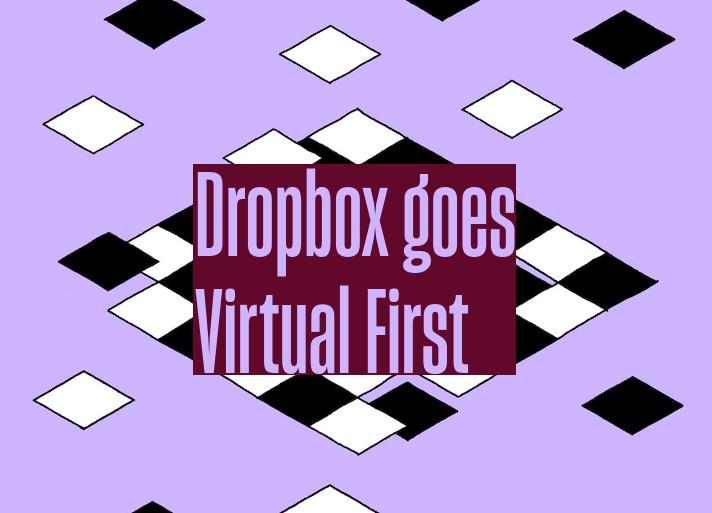 Dropbox перевела сотрудников на вечную удалёнку